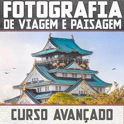 Curso Avançado De Fotografia e Pós-Processamento