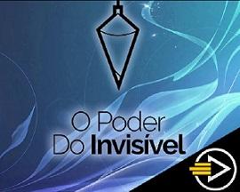 O Poder do Invisível - Curso Online de Radiestesia