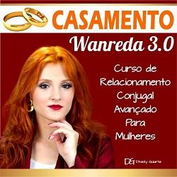 Casamento Wanreda-Curso de Relacionamento Conjugal Avançado curso