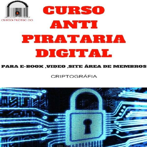 curso anti pirataria digital