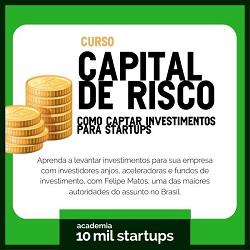 Curso Captação de Investimento para Startups - Curso de capital de risco