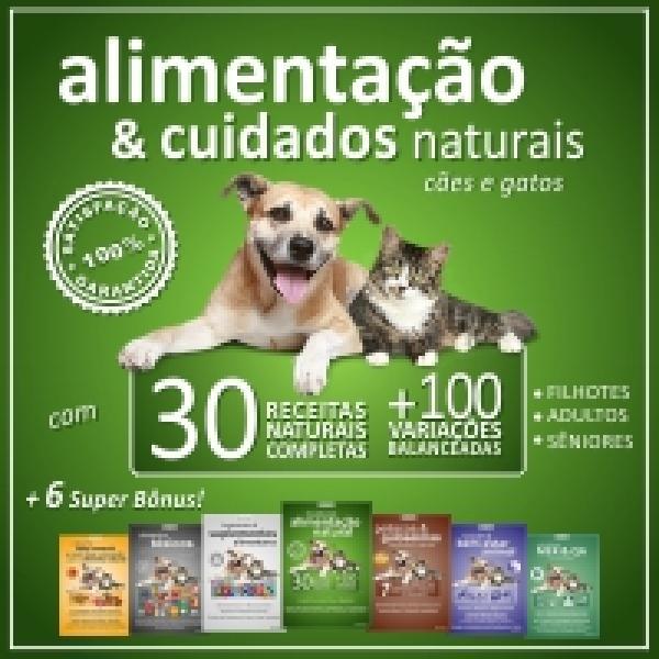 Alimentação e Cuidados Naturais para Cães e Gatos
