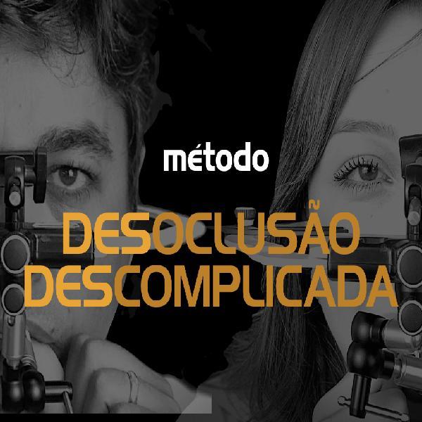 método DESOCLUSÃO DESCOMPLICADA