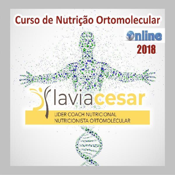 Curso de Nutrição Ortomolecular Online - Flávia Cesar - 2018