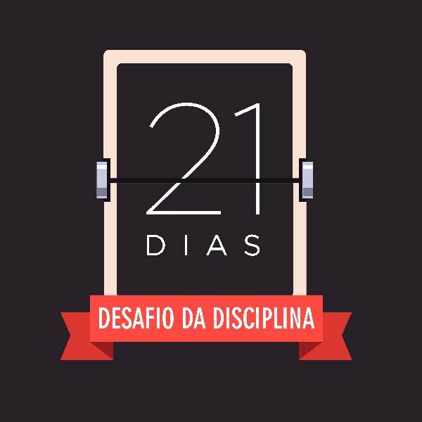 Desafio de 21 dias da Disciplina