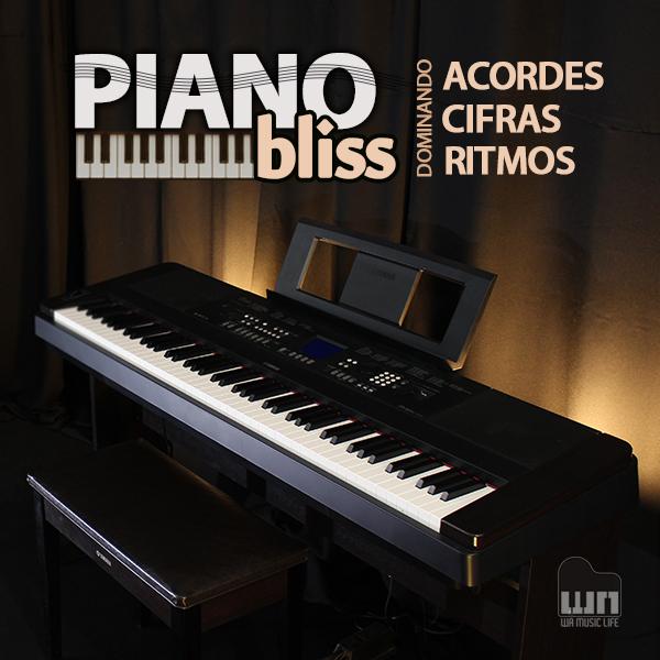 Piano Bliss - Dominando Acordes, Cifras e Ritmos